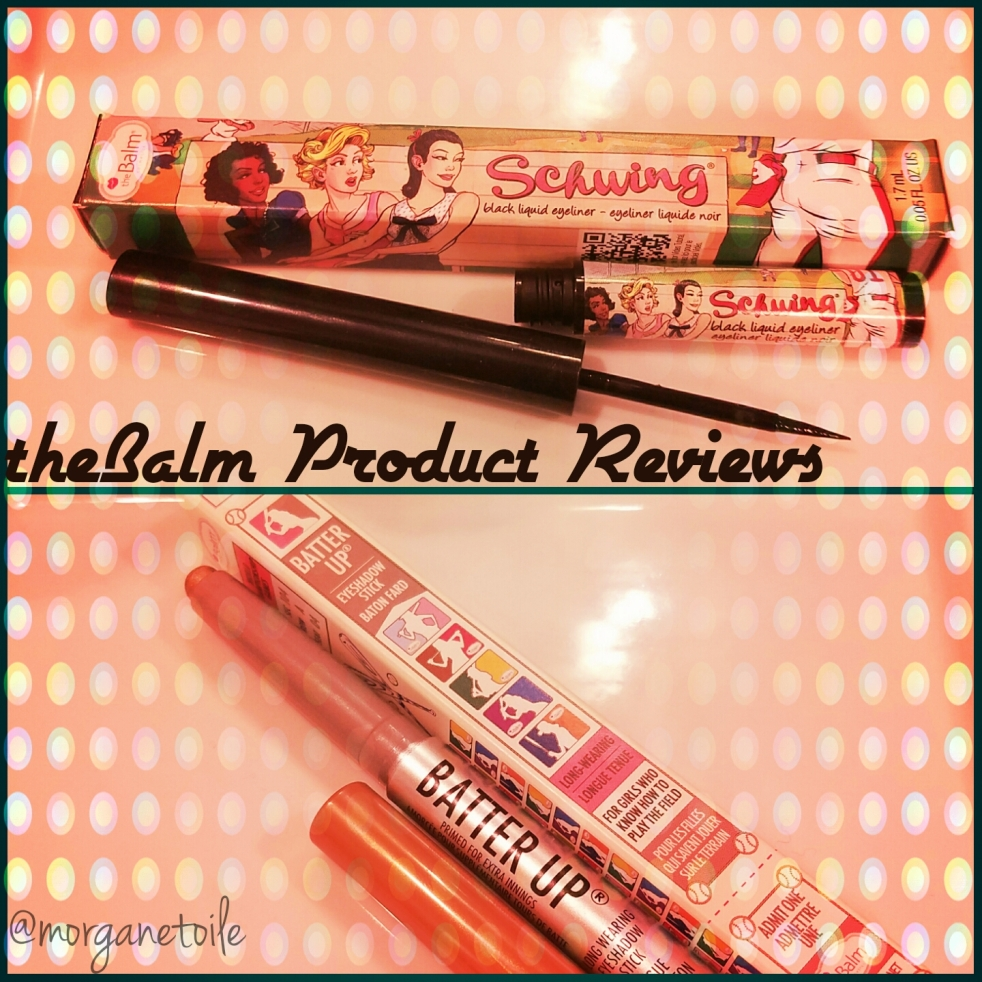 theBalm product reviews, thebalm scwhing liquid eyeliner review, thebalm batter up long lasting eye shadow review